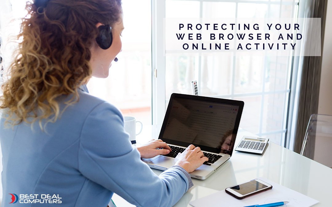 Protecting your web browser and online activity