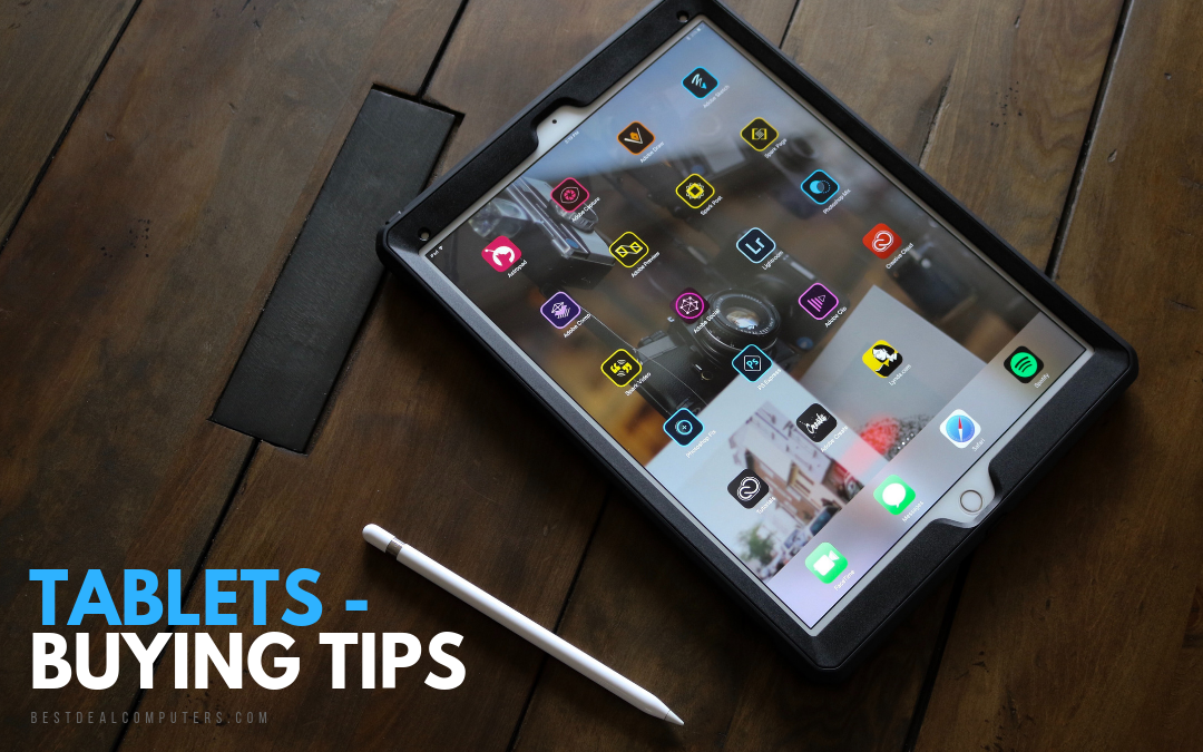 Tablets – Buying Tips